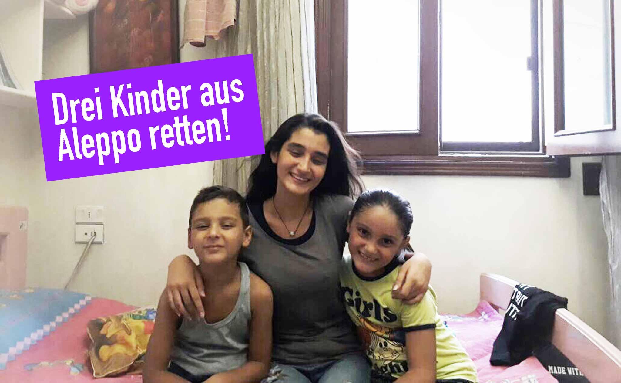Drei Kinder aus Aleppo retten!